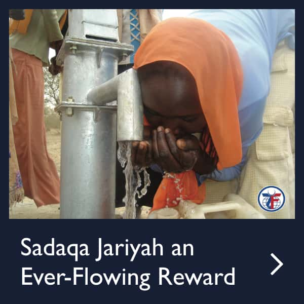 Sadaqa Jariyah an Ever-Flowing Reward