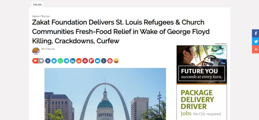 Zakat Foundation Delivers St. Louis Refugees & Church Communities Fresh-Food Relief in Wake of George Floyd Killing, Crackdowns, Curfew